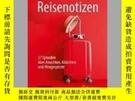 二手書博民逛書店罕見ReisenotizenY405706 Wolfgang Wickler ISBN:9783662619
