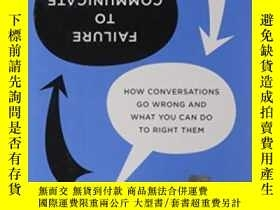 二手書博民逛書店Failure罕見To CommunicateY255562 Holly Weeks Harvard Busi