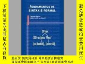 二手書博民逛書店Fundamentos罕見de sintaxis formal   Fundamentals of Formal