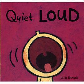 亞馬遜讀者推薦幼兒好書 :  QUIET LOUD