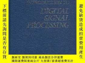 二手書博民逛書店Introduction罕見To Digital Signal Processing-數字信號處理概論Y436