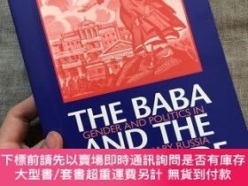 二手書博民逛書店The罕見Baba and the Comrade: Gender and Politics in Revolut