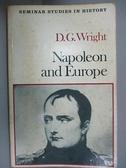【書寶二手書T3/歷史_CLJ】Napoleon and Europe_Wright, D. G.
