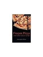 二手書博民逛書店 《Frozen pizza and other slices of life》 R2Y ISBN:0521750784│Moses