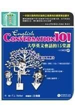 二手書博民逛書店 《English Conversation 101(1CD)》 R2Y ISBN:9577295908│T.J.Sellari