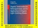 二手書博民逛書店Organic罕見Semiconductor Heterojunctions and Its Applicatio