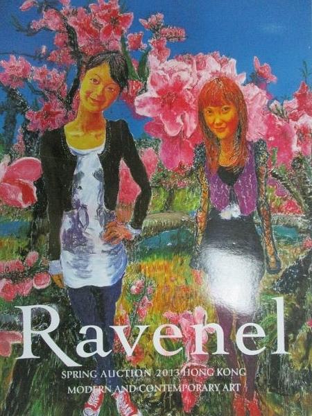 【書寶二手書T4/收藏_ETL】Ravenel_Modern and Contemporary Art_2013/5/2