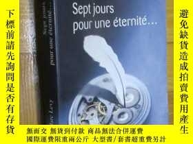 二手書博民逛書店Sept罕見Jours Pour Une EterniteY5460 Marc Levy Robert Laf