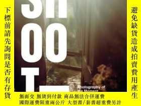 二手書博民逛書店罕見Shoot-開槍Y436638 Ken Miller Rizzoli, 2009 ISBN:9780847