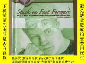 二手書博民逛書店Stuck罕見on Fast Forward: Youth Wi
