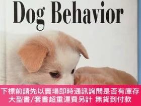 二手書博民逛書店Dog罕見Behavior: An Owner's Guide to a Happy ...Y246