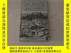二手書博民逛書店cities罕見and the wealth of nationsY20850 Jane Jacobs peg