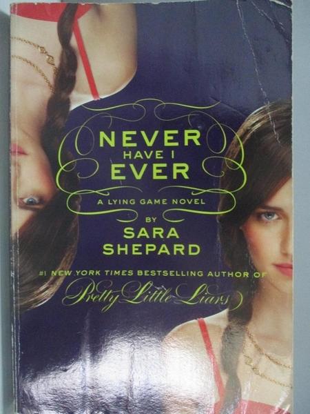 【書寶二手書T5/原文小說_AKH】The Lying Game 02. Never Have I Ever_Sara Shepard