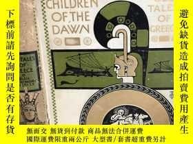 二手書博民逛書店1908年英文書罕見Children of the Dawn: