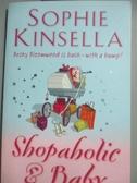 【書寶二手書T8/原文小說_YFP】Shopaholic & baby_Sophie Kinsella