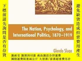 二手書博民逛書店Nation,罕見Psychology, And International Politics, 1870-191