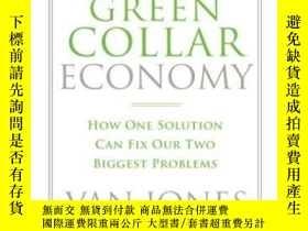 二手書博民逛書店The罕見Green Collar EconomyY364682 Van Jones Harpercollin