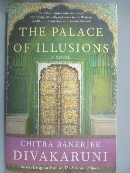 【書寶二手書T9/原文小說_GQN】The Palace of Illusions_Divakaruni, Chitra Banerjee