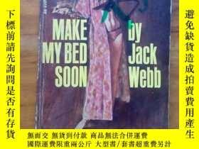 二手書博民逛書店make罕見my bed soon(1965年第一版 平裝本)Y