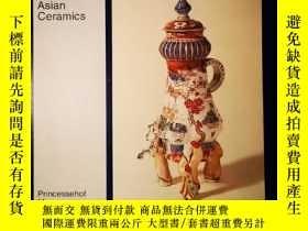 二手書博民逛書店Asian罕見ceramics princessehof mus