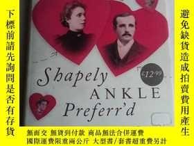 二手書博民逛書店Shapely罕見Ankle Preferr d: A Hist