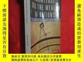二手書博民逛書店Knowledge罕見and the Wealth of Nations: A Story of Economic