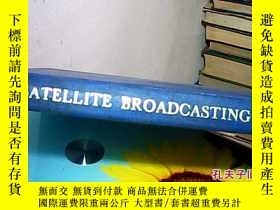 二手書博民逛書店satellite罕見broadcasting 衛星廣播1453
