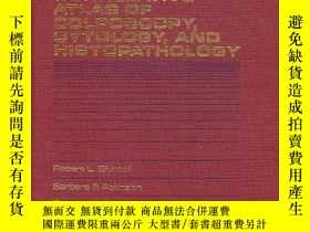 二手書博民逛書店Atkinson s罕見Correlative Atlas of Colposcopy, Cytology, an