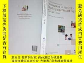 二手書博民逛書店Innovation罕見in Active Healthy and Smart Ageing Sector 201