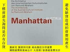 二手書博民逛書店MANHATTAN罕見AUSTRIA the Architect