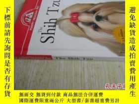 二手書博民逛書店英文原版罕見The Shih Tzu: An Owner s Guide to a Happy Healthy P