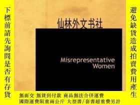 二手書博民逛書店【罕見】 Misrepresentative WomenY27248 Harry Graham; Den Sa