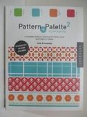 【書寶二手書T3/設計_ETC】Pattern and Palette Sourcebook 2-A Complete Guide _Heidi Arrizabalaga