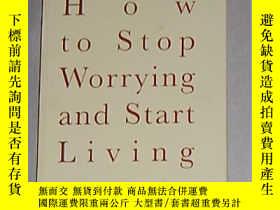 二手書博民逛書店英文原版罕見How to Stop Worrying and S