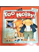 二手書博民逛書店 《Too Noisy! 太吵了!(1精裝書+1CD)》 R2Y ISBN:9570339926│SonjaLamut