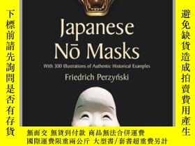 二手書博民逛書店【罕見】Japanese No Masks: With 300