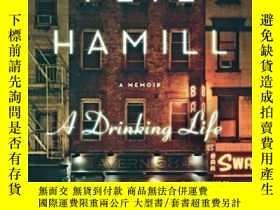二手書博民逛書店A罕見Drinking LifeY256260 Pete Hamill Back Bay Books 出版1