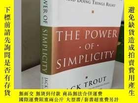 二手書博民逛書店The罕見Power Of Simplicity 【精裝原版,