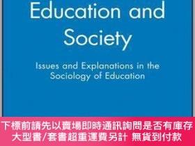二手書博民逛書店預訂Education罕見And Society: Issues And Explanations In The
