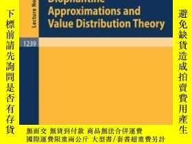 二手書博民逛書店Diophantine罕見Approximations And Value Distribution Theory