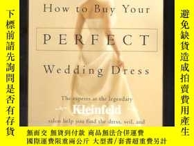 二手書博民逛書店how罕見to buy your perfect wedding dressY24040 rothstein