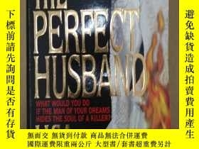 二手書博民逛書店The罕見Perfect Husband完美丈夫(英文原版偵探小