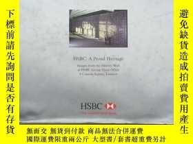 二手書博民逛書店HSBC:A罕見Proud Heritage 匯豐:一個值得驕傲的遺產(英文原版精裝)Y11026 Hongk