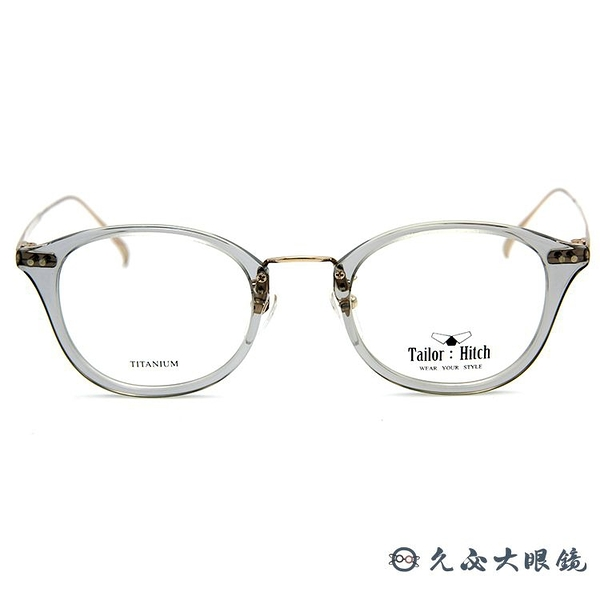 Tailor:Hitch 眼鏡 日本手工 鈦 近視眼鏡 PATTERN X-12 S-10 透灰-金 久必大眼鏡