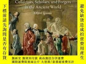 二手書博民逛書店Collectors,罕見Scholars, And Forgers In The Ancient World