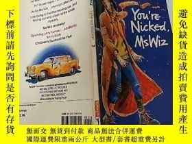 二手書博民逛書店You re罕見Nicked,Ms Wiz:你被竊聽了,維茲女士Y200392