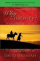 二手書博民逛書店 《Why the Nativity?》 R2Y ISBN:9781414315041│Tyndale House Publishers, Inc.