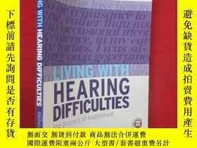 二手書博民逛書店Living罕見with Hearing Difficulties: The Process of Enablem