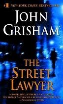 二手書博民逛書店 《The Street Lawyer》 R2Y ISBN:0440225701│Dell Publishing Company