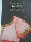 【書寶二手書T1/原文小說_IL3】The Annotated Emma_Austen, Jane/ Shapard, David M. (EDT)